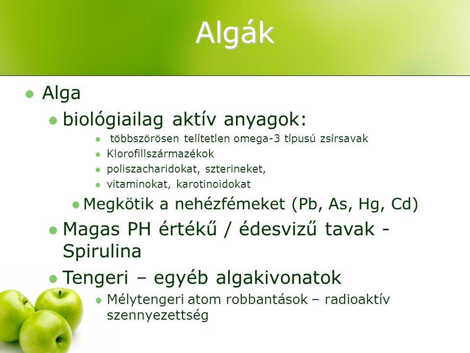 Algák Alga biológiailag aktív anyagok: többszörösen telítetlen omega-3 típusú zsírsavak Klorofillszármazékok poliszacharidokat, szterineket, vitaminok