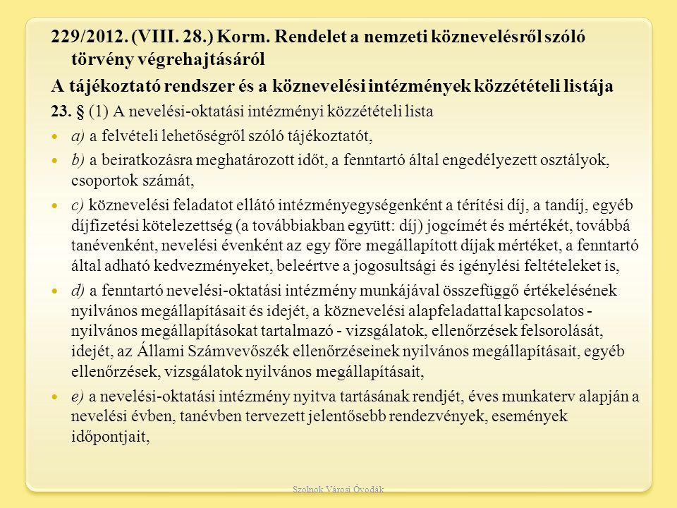 229/2012.(VIII. 28.) Korm.