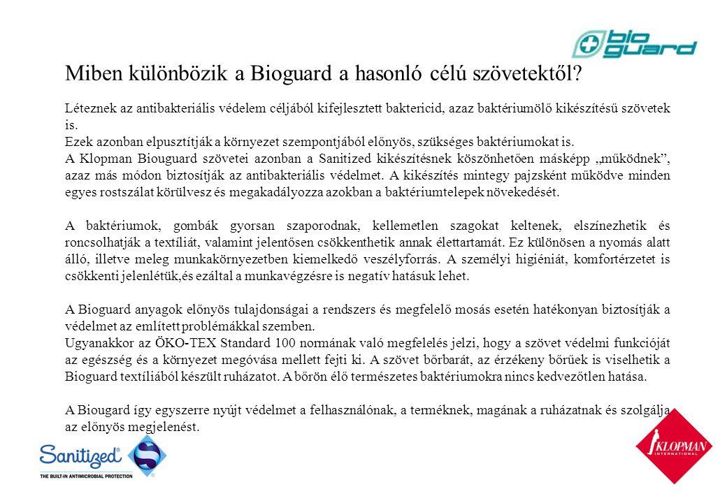 Miben különbözik a Bioguard a hasonló célú szövetektől.