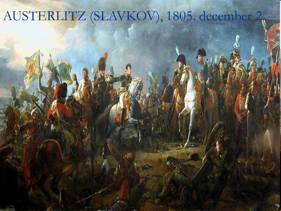 AUSTERLITZ (SLAVKOV), 1805. december 2.