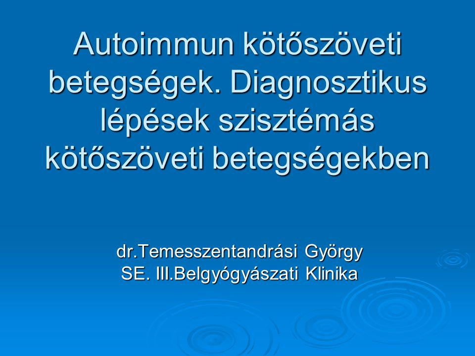 Myositisek (inflammatorikus myopathiák)  Polymyositis  Dermatomyositis  Inclusion body myositis  Tumorhoz társuló myositisek  Juvenilis dermatomyositis