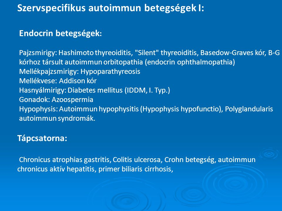 Szervspecifikus autoimmun betegségek II: Szem : Ophthalmia sympathica, phacogen uveitis, Vogt-Koyanagi-Harada szindróma, endogén uveitisek.