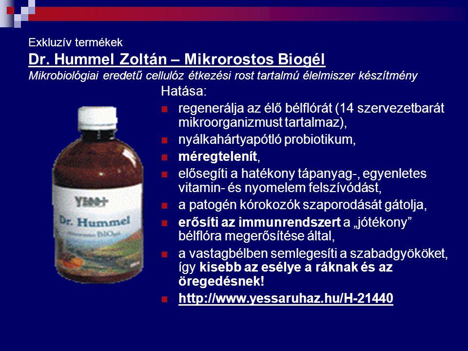Exkluzív termékek Dr. Hummel Zoltán – Mikrorostos Biogél Mikrobiológiai eredetű cellulóz étkezési rost tartalmú élelmiszer készítmény Hatása: regenerá