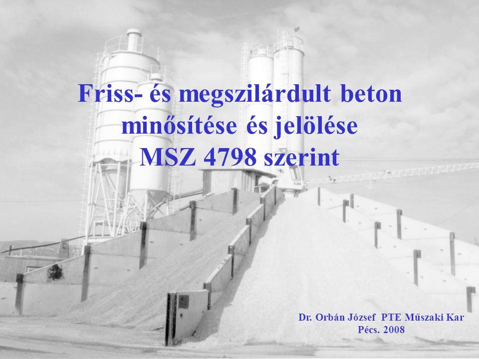 A frissbeton konzisztenciája az MSZ 4798 szerint Konzisztenciák jelölései MSZ 4714 szerint: AFN - alig földnedves FN - földnedves KK - kissé képlékeny K - képlékeny F - folyós Ö - önthető Konzisztencia mérő eszközök: 1.