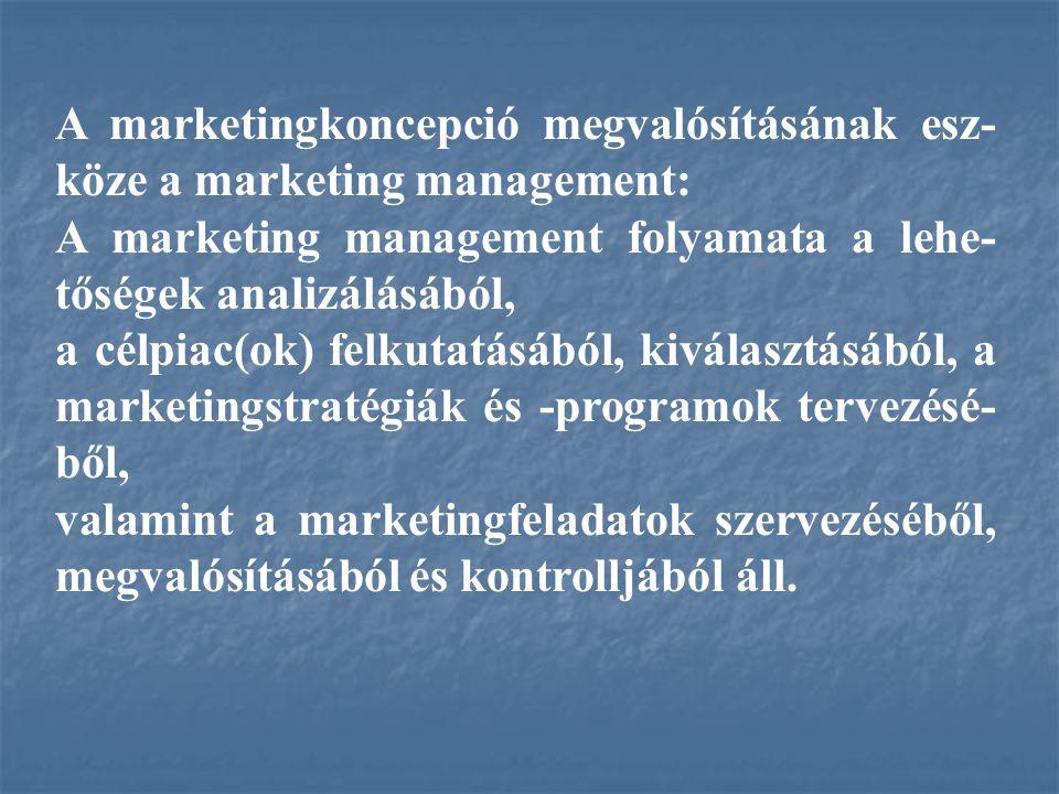 Idealisztikus társadalom-központú marketing- koncepció: - a szervezetnek az a feladata, hogy: vegye számba a célpiacok szükségleteit, igényeit és érdekeit, és a konkurenciánál hatékonyabban elégítse ki az igényeket, mégpedig oly módon, hogy maradjon fenn, ill.