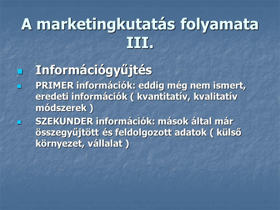 A marketingkutatás folyamata II.