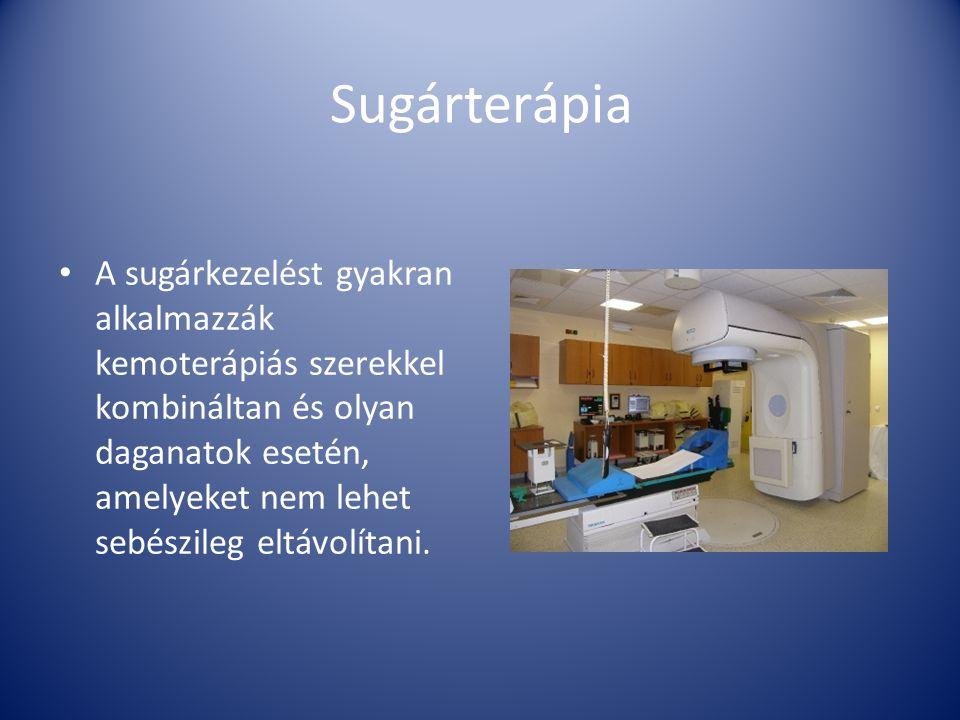 Sugárterápia A sugárkezelést gyakran alkalmazzák kemoterápiás szerekkel kombináltan és olyan daganatok esetén, amelyeket nem lehet sebészileg eltávolí