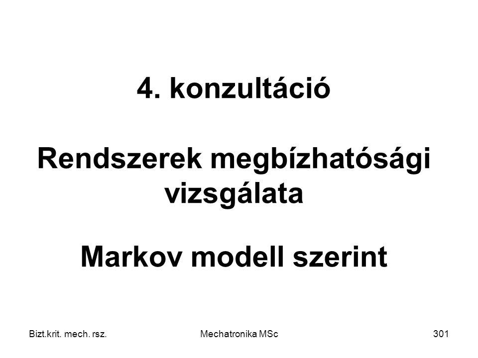 Bizt.krit.mech. rsz.Mechatronika MSc301 4.