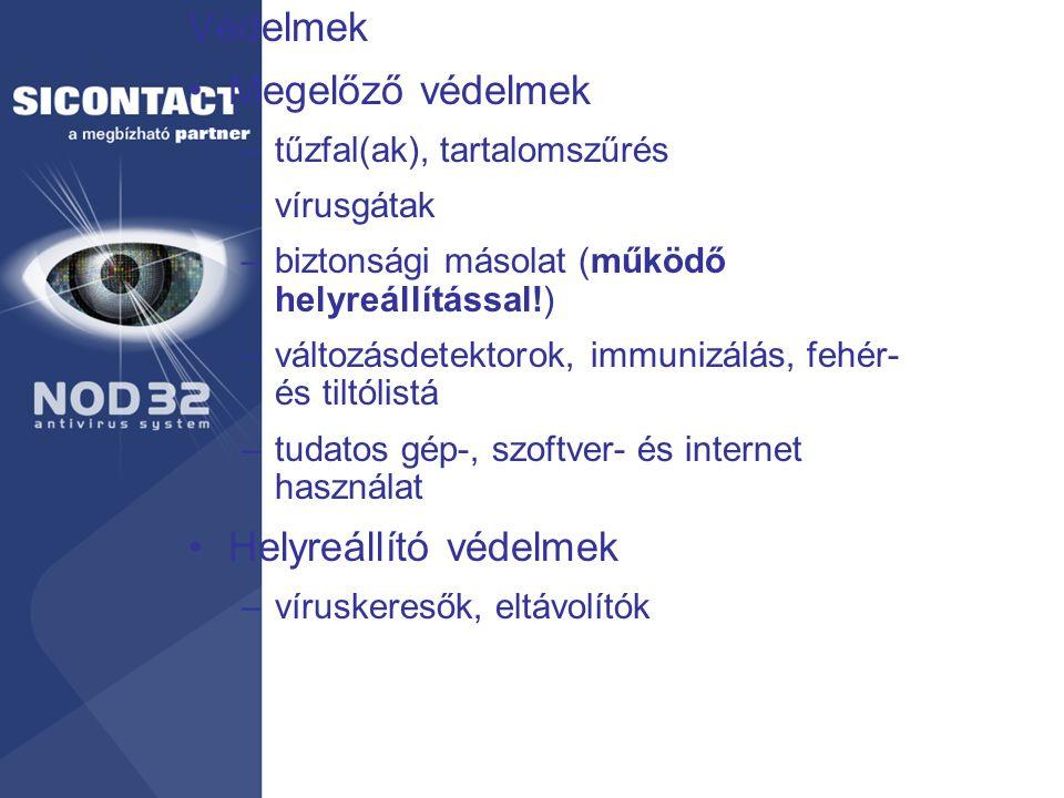 Védelmek Megelőző védelmek –tűzfal(ak), tartalomszűrés –vírusgátak –biztonsági másolat (működő helyreállítással!) –változásdetektorok, immunizálás, fe