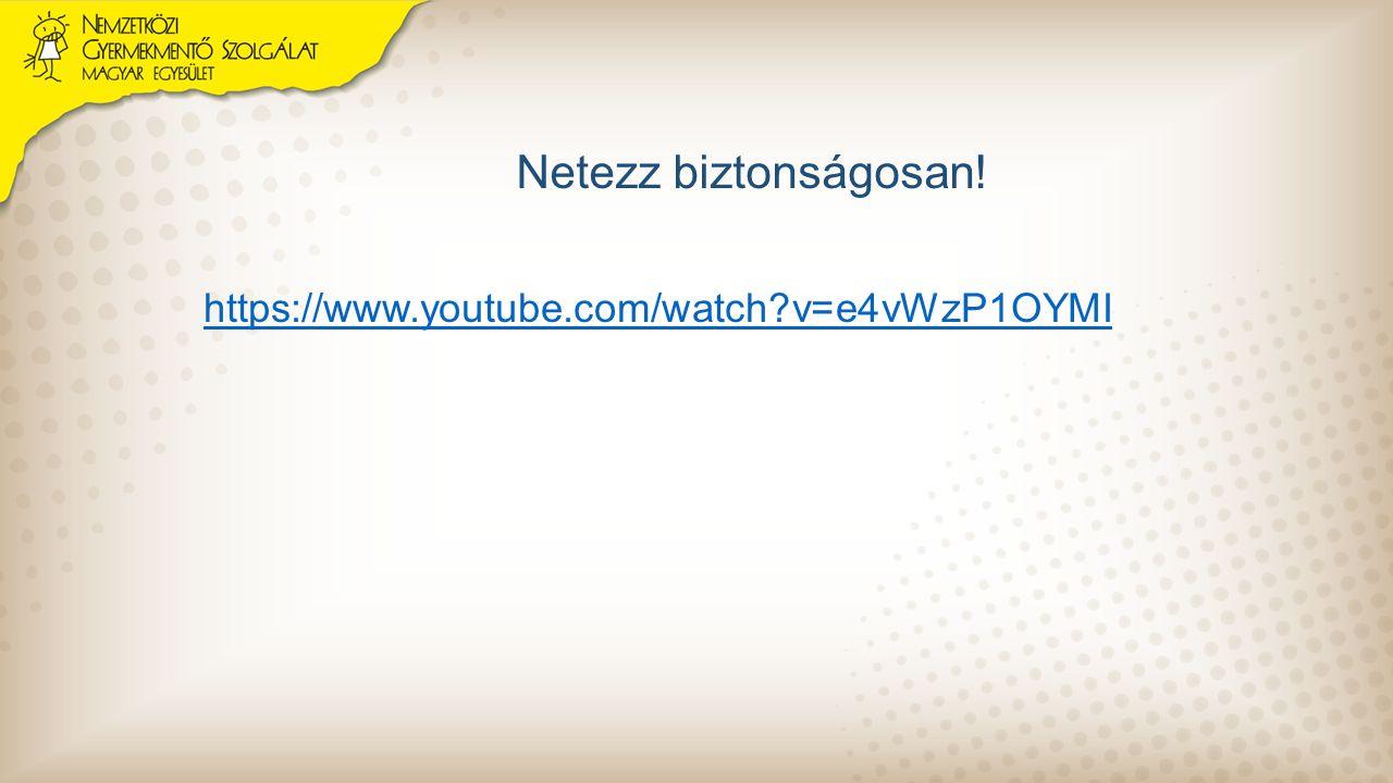 Netezz biztonságosan! https://www.youtube.com/watch?v=e4vWzP1OYMI
