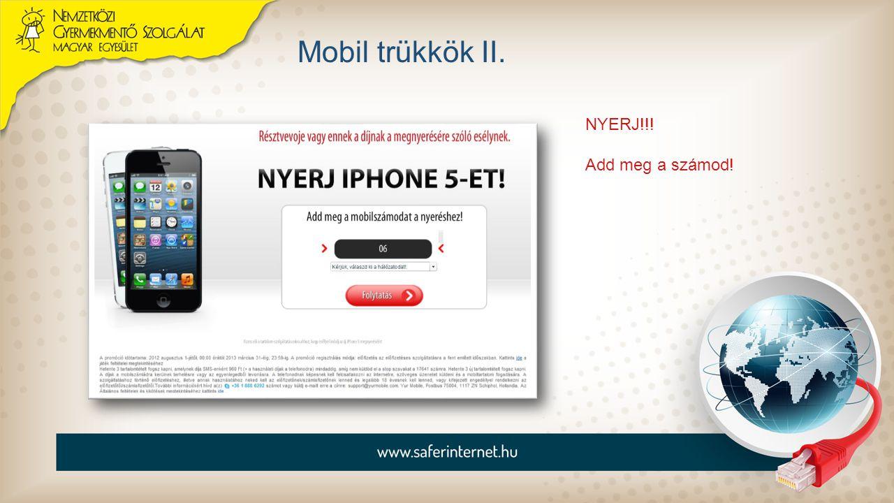 Mobil trükkök II. NYERJ!!! Add meg a számod!