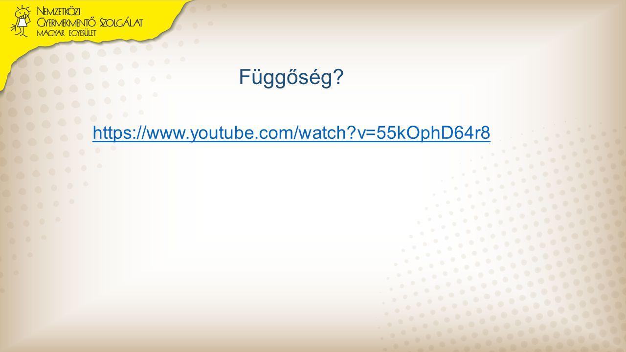 Függőség? https://www.youtube.com/watch?v=55kOphD64r8