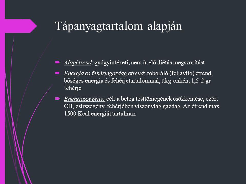  Fehérjeszegény: 0,35-0,85 g/ttkg fehérjetartalom - ac.,chr.