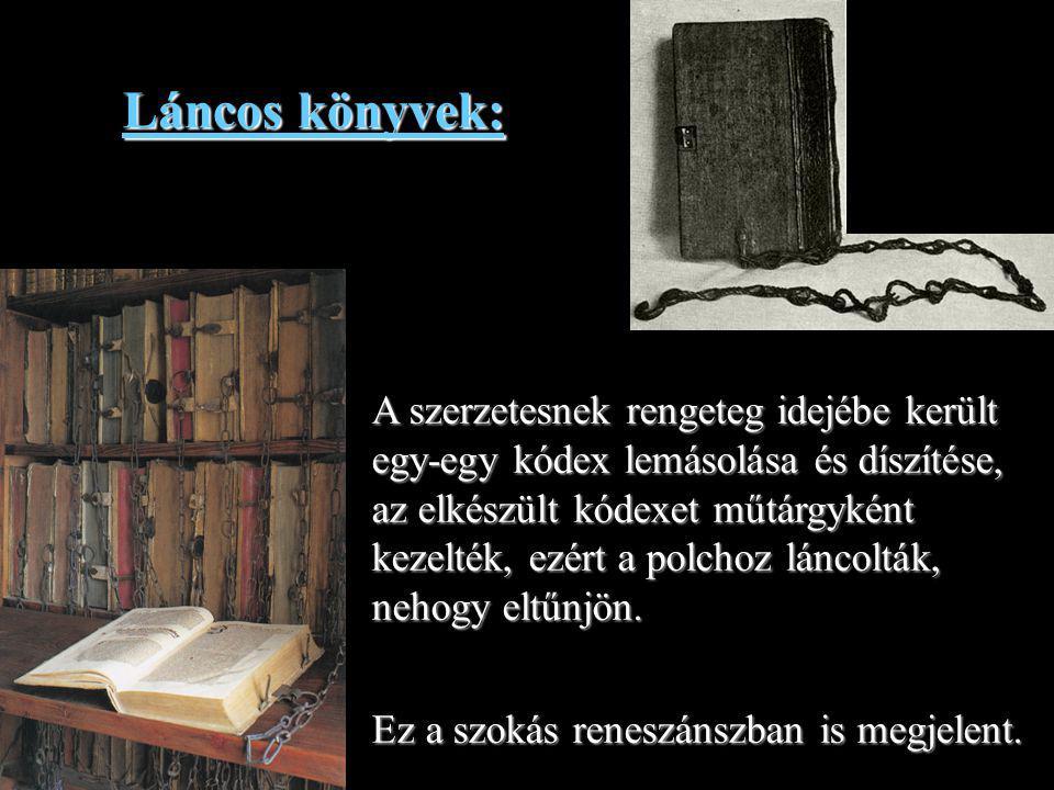 13 A kódex kézzel írott középkori könyv, a IV.században jelent meg.