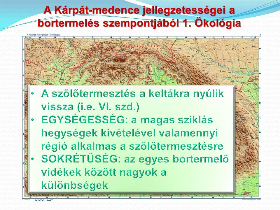 BorokBorvidékA borok tulajdonságai Ezerfürtű Ősi magyar szőlőfajta 2013.