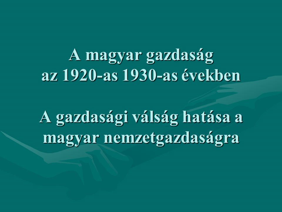 A stabilizációt követő gazdasági föllendülés 1925-től a stabilizációval és a külföldi hitelek révén a magyar gazdaság rekonstrukciója befejeződött, a gazdaság újra a fellendülés szakaszába lépett1925-től a stabilizációval és a külföldi hitelek révén a magyar gazdaság rekonstrukciója befejeződött, a gazdaság újra a fellendülés szakaszába lépett A fellendülés jelei elsősorban az ipar területén jelentkeztek:A fellendülés jelei elsősorban az ipar területén jelentkeztek: 1913-ban az ipar és bányászat a nemzeti jöv.