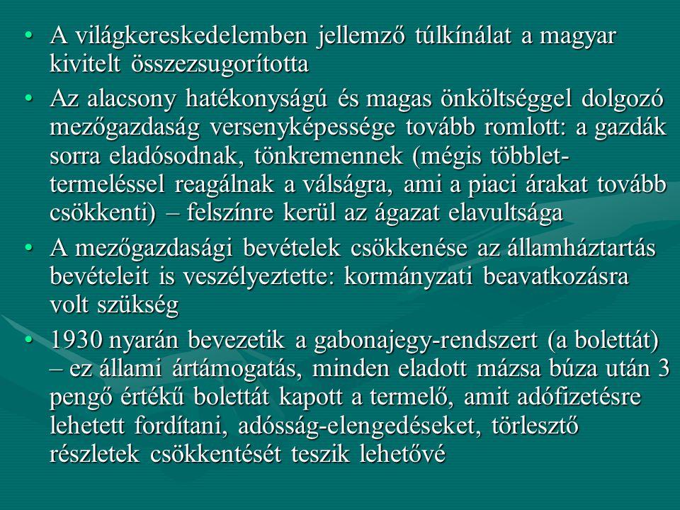 A világkereskedelemben jellemző túlkínálat a magyar kivitelt összezsugorítottaA világkereskedelemben jellemző túlkínálat a magyar kivitelt összezsugor