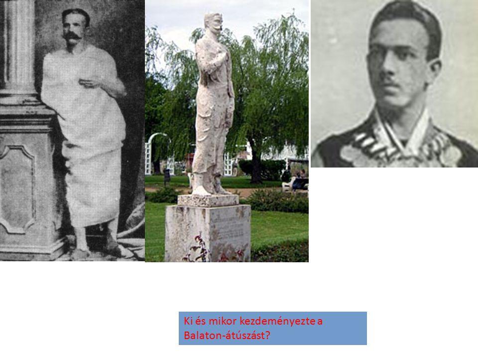 Ki és mikor kezdeményezte a Balaton-átúszást?