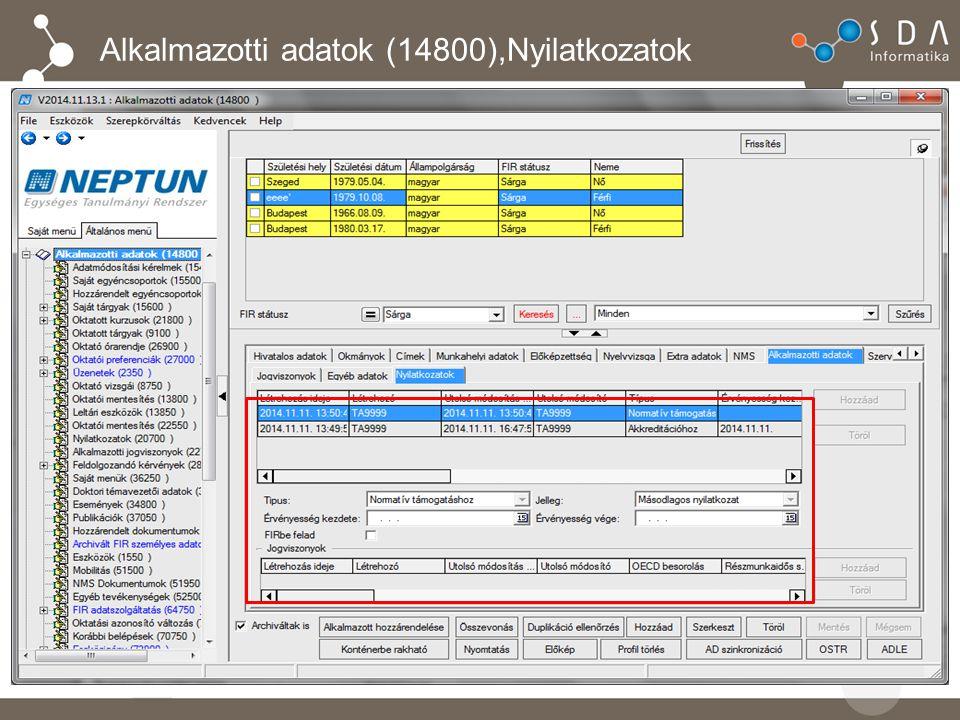 Alkalmazotti adatok (14800),Nyilatkozatok