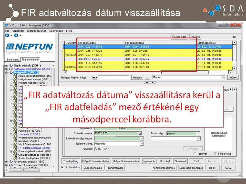 FIR adatváltozás dátum visszaállítása