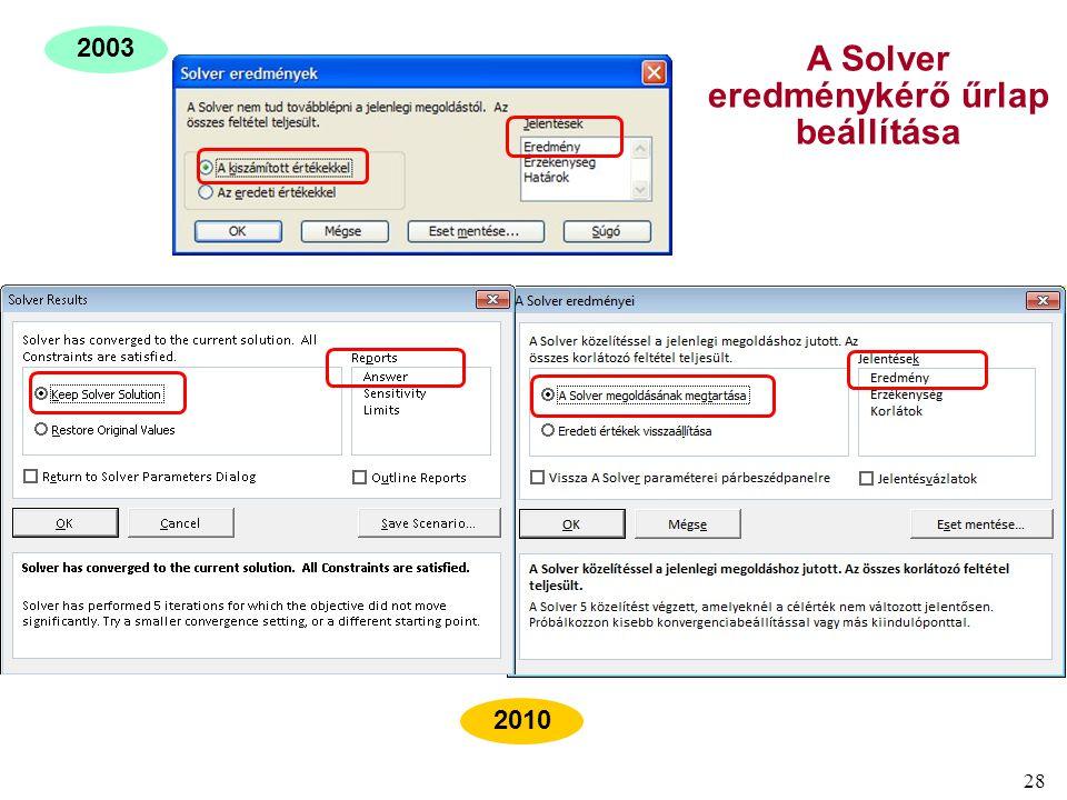 28 2003 2010 A Solver eredménykérő űrlap beállítása