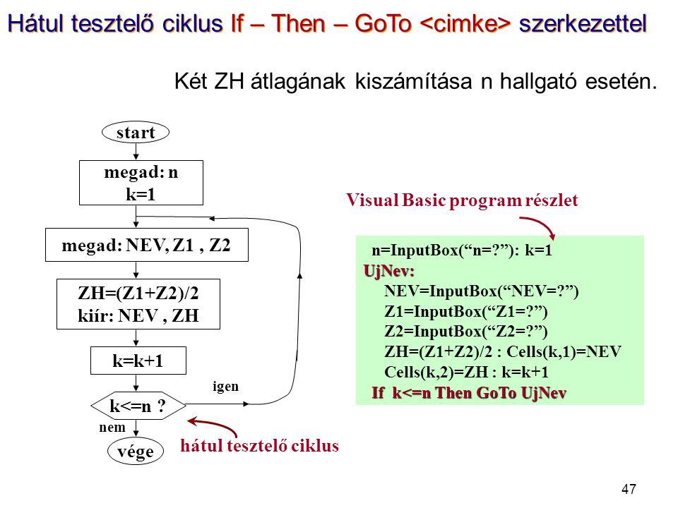 "47 n=InputBox(""n=?""): k=1UjNev: NEV=InputBox(""NEV=?"") Z1=InputBox(""Z1=?"") Z2=InputBox(""Z2=?"") ZH=(Z1+Z2)/2 : Cells(k,1)=NEV Cells(k,2)=ZH : k=k+1 If k"
