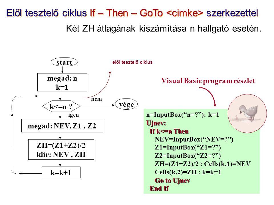 "n=InputBox(""n=?""): k=1Ujnev: If k<=n Then If k<=n Then NEV=InputBox(""NEV=?"") Z1=InputBox(""Z1=?"") Z2=InputBox(""Z2=?"") ZH=(Z1+Z2)/2 : Cells(k,1)=NEV Cel"