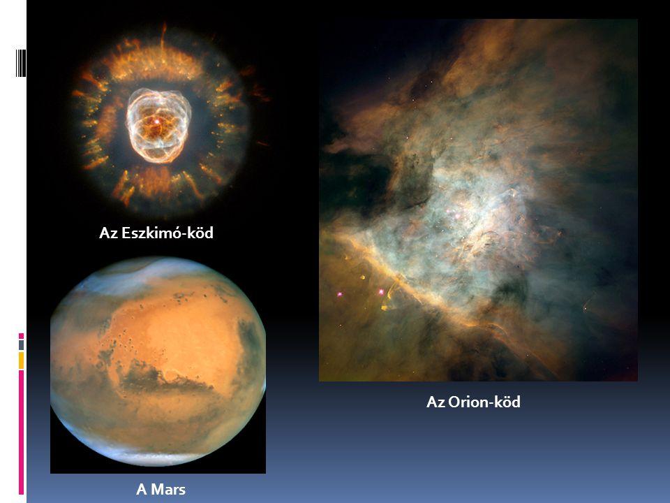 Az Eszkimó-köd A Mars Az Orion-köd