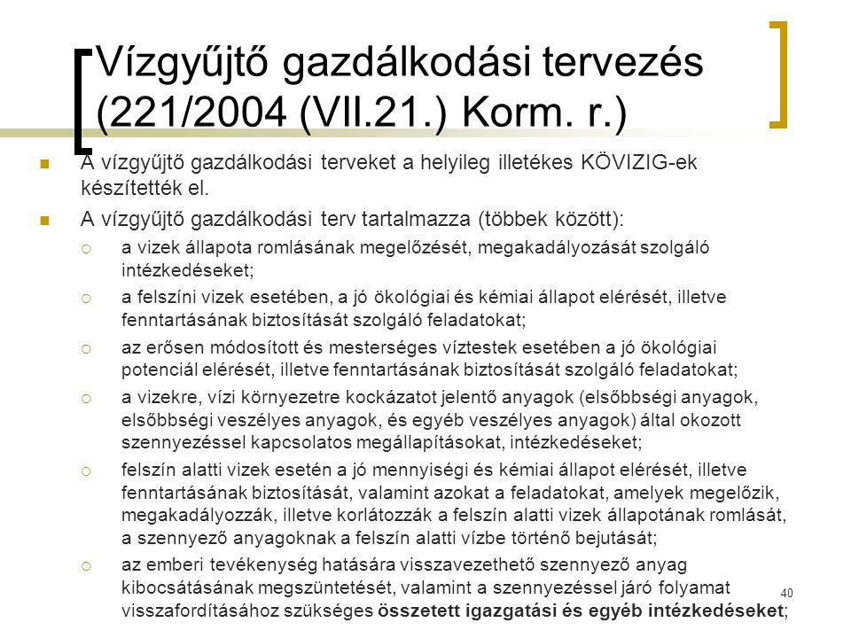 Vízgyűjtő gazdálkodási tervezés (221/2004 (VII.21.) Korm.