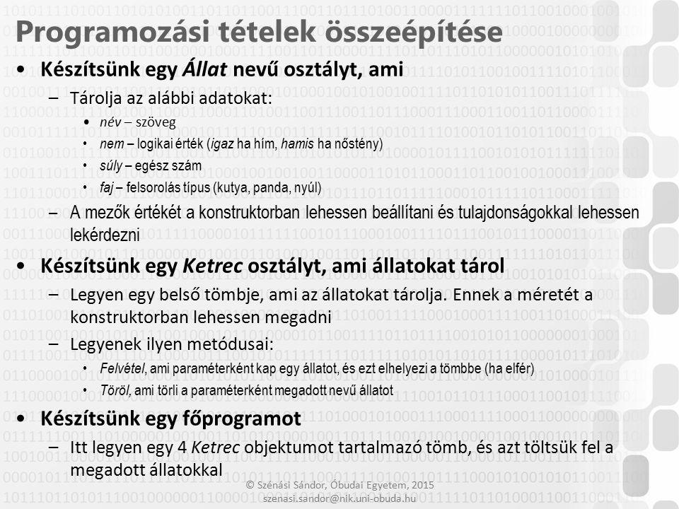 """© Szénási Sándor, Óbudai Egyetem, 2015 szenasi.sandor@nik.uni-obuda.hu Minden osztály közös őse a """"System.Object osztály Amennyiben külön nem adunk meg egy osztálynak őst, akkor az automatikusan az Object leszármazottja lesz Néhány fontosabb metódusa: – public Type GetType() Visszaadja a példány típusát reprezentáló objektumot – public virtual bool Equals(object obj) Egyenlőség vizsgálat, saját osztály esetén célszerű felülírni – public virtual int GetHashCode() Visszaad egy hash értéket, saját osztály esetén célszerű felülírni – public virtual string ToString() Tetszőleges szöveget ad vissza, a gyakorlatban gyakran jól használható – public static bool ReferenceEquals(object objA, object objB) Statikus metódus a referencia szerinti egyenlőségvizsgálathoz – public static bool Equals(object objA, object objB) Statikus metódus a tartalom szerinti egyenlőségvizsgálathoz 15 Object ősosztály"""