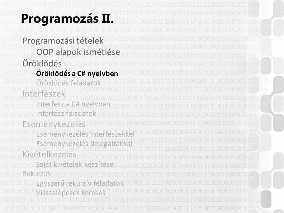 """© Szénási Sándor, Óbudai Egyetem, 2015 szenasi.sandor@nik.uni-obuda.hu Leszármazott osztályok deklarációjánál """": karakterrel elválasztva lehet megadni az ősosztály nevét (csak egyszeres öröklődés van) Ezt követően csak az új mezőket/metódusokat kell felsorolni 8 Öröklődés a C# nyelvben class Állat { int életkor; public Állat( ) {..."""