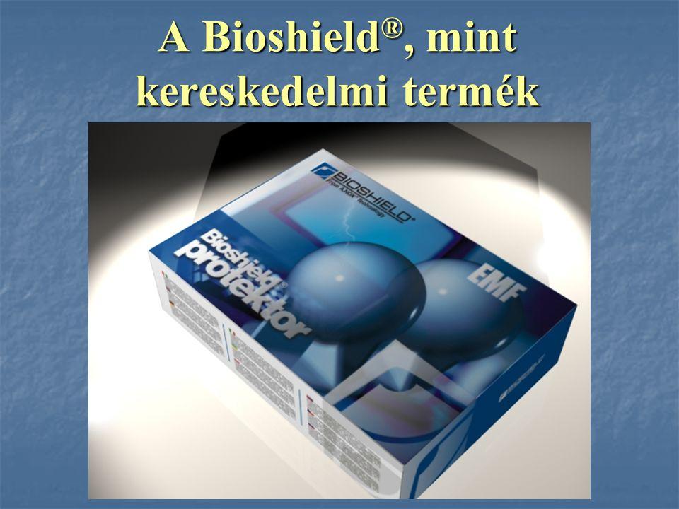 A Bioshield ®, mint kereskedelmi termék