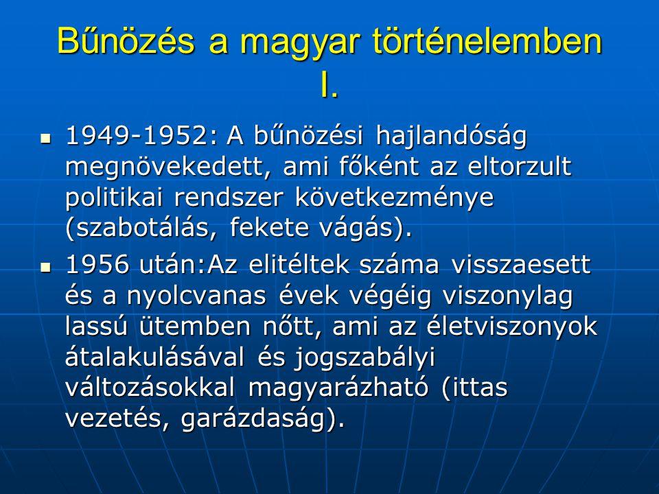 Bűnözés a magyar történelemben I. 1949-1952: A bűnözési hajlandóság megnövekedett, ami főként az eltorzult politikai rendszer következménye (szabotálá
