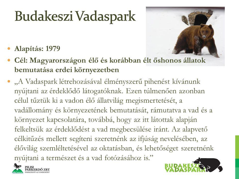 """Alapítás: 1979 Cél: Magyarországon élő és korábban élt őshonos állatok bemutatása erdei környezetben """"A Vadaspark létrehozásával élményszerű pihenést kívánunk nyújtani az érdeklődő látogatóknak."""