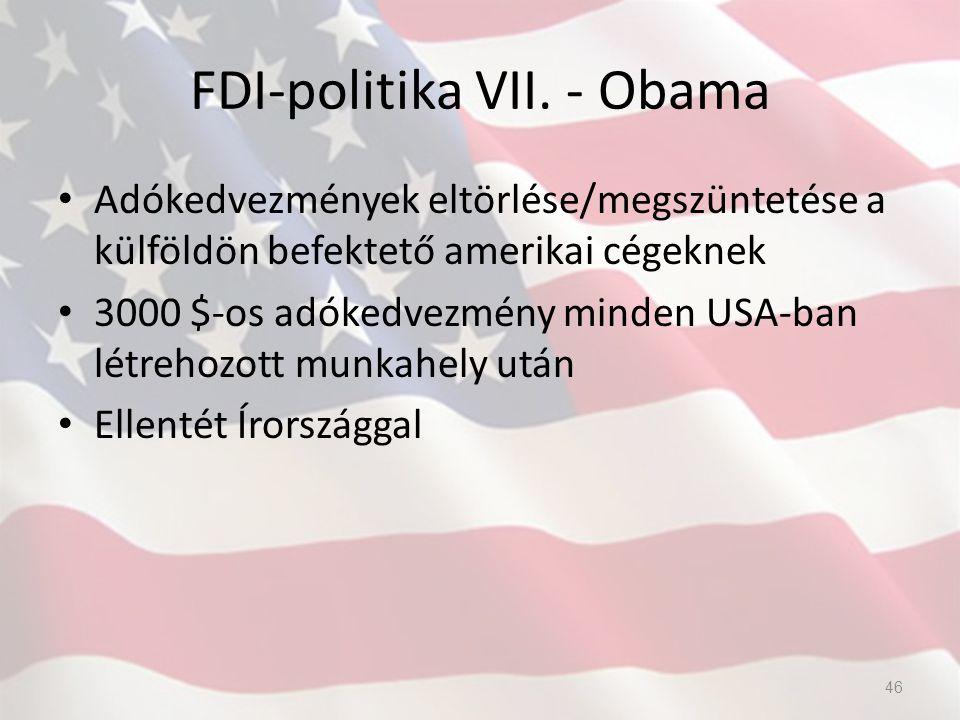 FDI-politika VII. - Obama Adókedvezmények eltörlése/megszüntetése a külföldön befektető amerikai cégeknek 3000 $-os adókedvezmény minden USA-ban létre