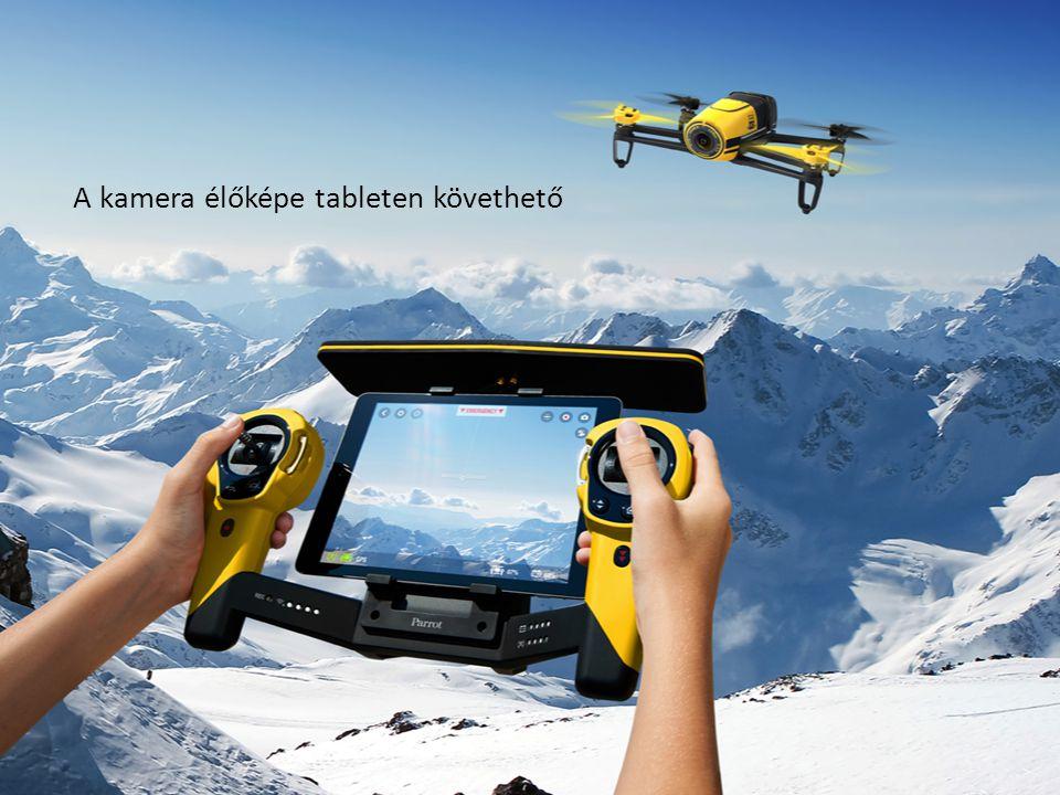 A kamera élőképe tableten követhető