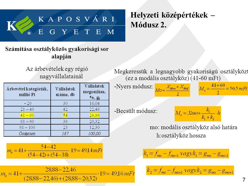 Helyzeti középértékek - Medián (felező) 1.
