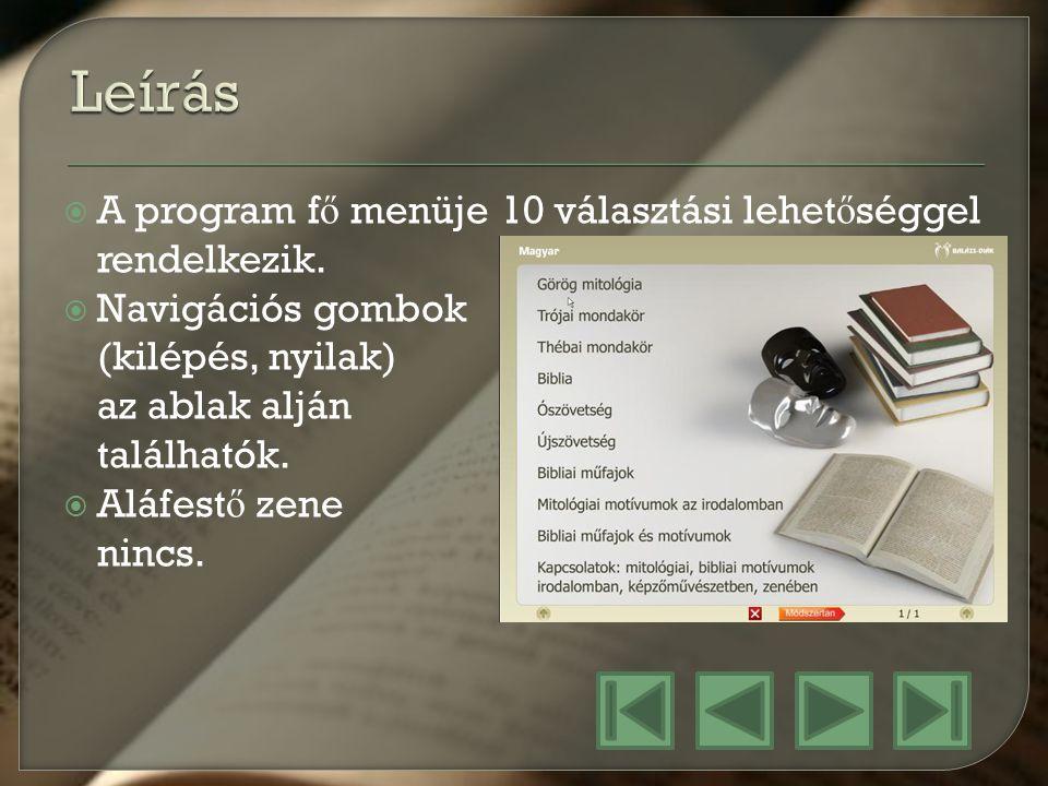 Szint/ Médium I.BEJELENTKEZ Ő KÉP II. Témaválasztás III.