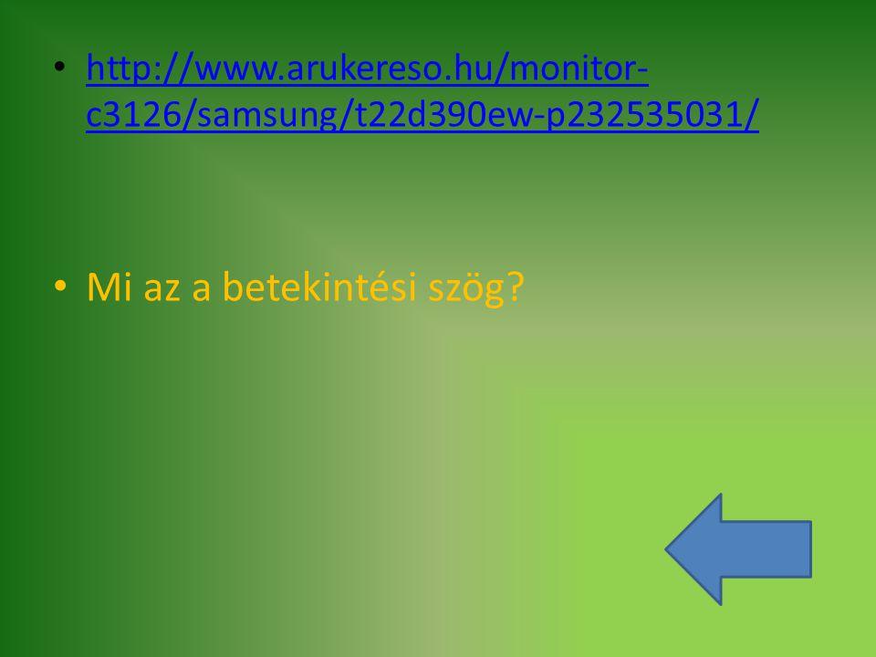 http://www.arukereso.hu/monitor- c3126/samsung/t22d390ew-p232535031/ http://www.arukereso.hu/monitor- c3126/samsung/t22d390ew-p232535031/ Mi az a bete