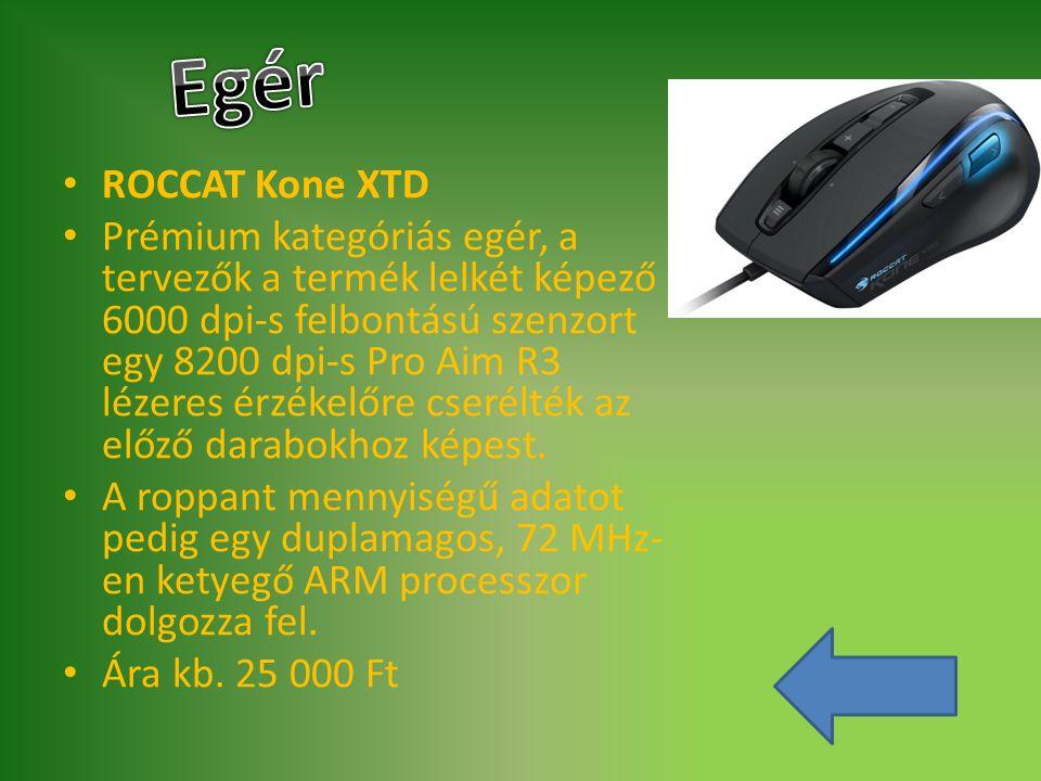 ROCCAT Kone XTD Prémium kategóriás egér, a tervezők a termék lelkét képező 6000 dpi-s felbontású szenzort egy 8200 dpi-s Pro Aim R3 lézeres érzékelőre