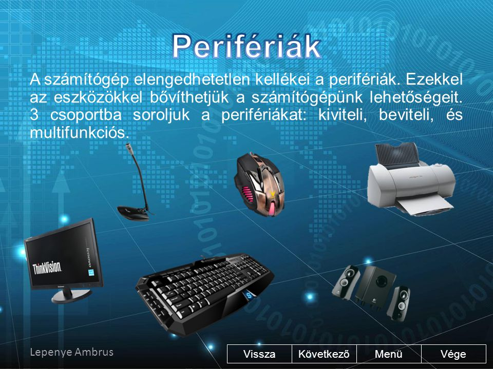 """Vége KövetkezőMenü Kontroller Számítógépes és X-box 360-as játékoknál használható távirányító. Pendrive A könnyen szállítható, adathordozó. Nagyobb """"t"""