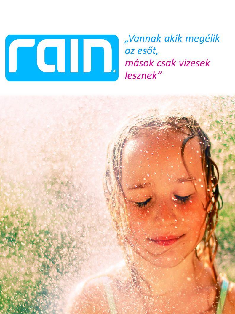 """""""Vannak akik megélik az esőt, mások csak vizesek lesznek"""""""