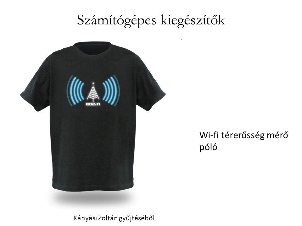 Számítógépes kiegészítők Wi-fi térerősség mérő póló Kányási Zoltán gyűjtéséből