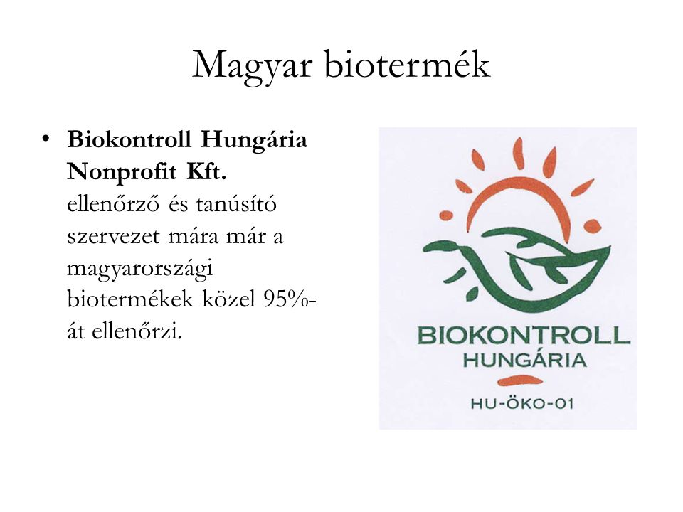 Magyar biotermék Biokontroll Hungária Nonprofit Kft.
