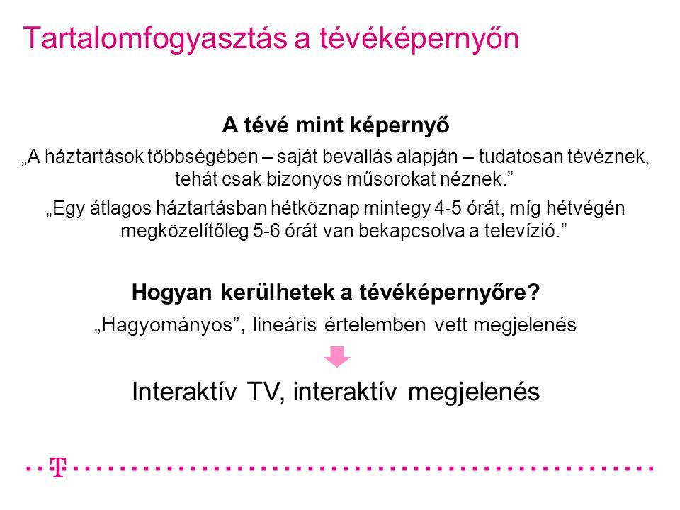 """Tartalomfogyasztás a tévéképernyőn A tévé mint képernyő """"A háztartások többségében – saját bevallás alapján – tudatosan tévéznek, tehát csak bizonyos műsorokat néznek. """"Egy átlagos háztartásban hétköznap mintegy 4-5 órát, míg hétvégén megközelítőleg 5-6 órát van bekapcsolva a televízió. Hogyan kerülhetek a tévéképernyőre."""