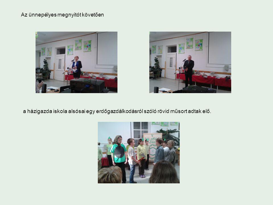 Az ünnepélyes megnyitót követően a házigazda iskola alsósai egy erdőgazdálkodásról szóló rövid műsort adtak elő.