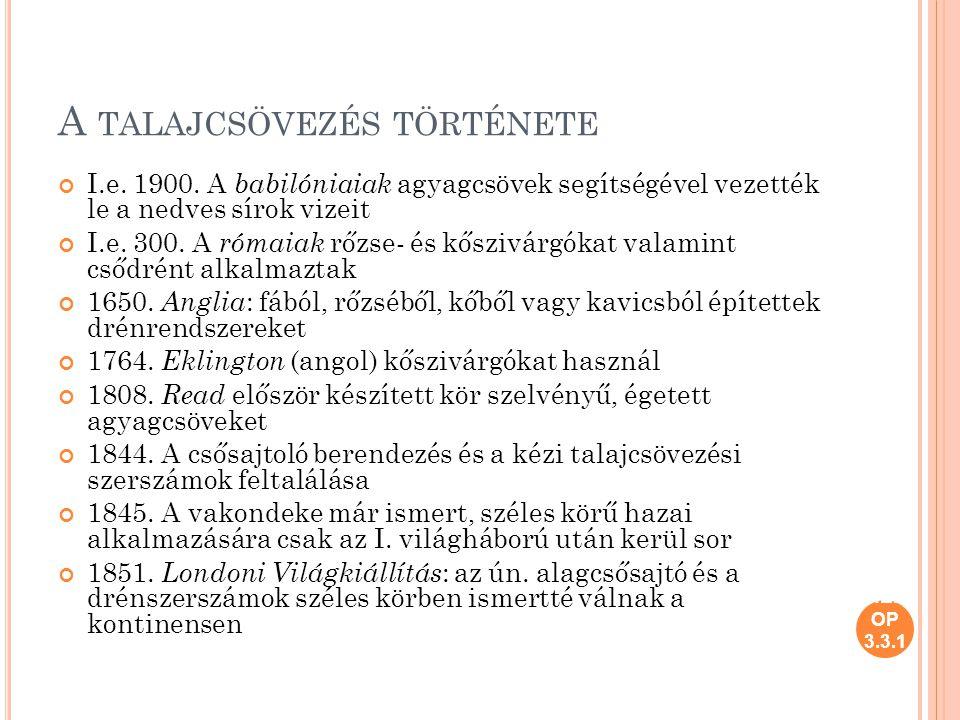 HEF OP 3.3.1.A TALAJCSÖVEZÉS TÖRTÉNETE I.e. 1900.