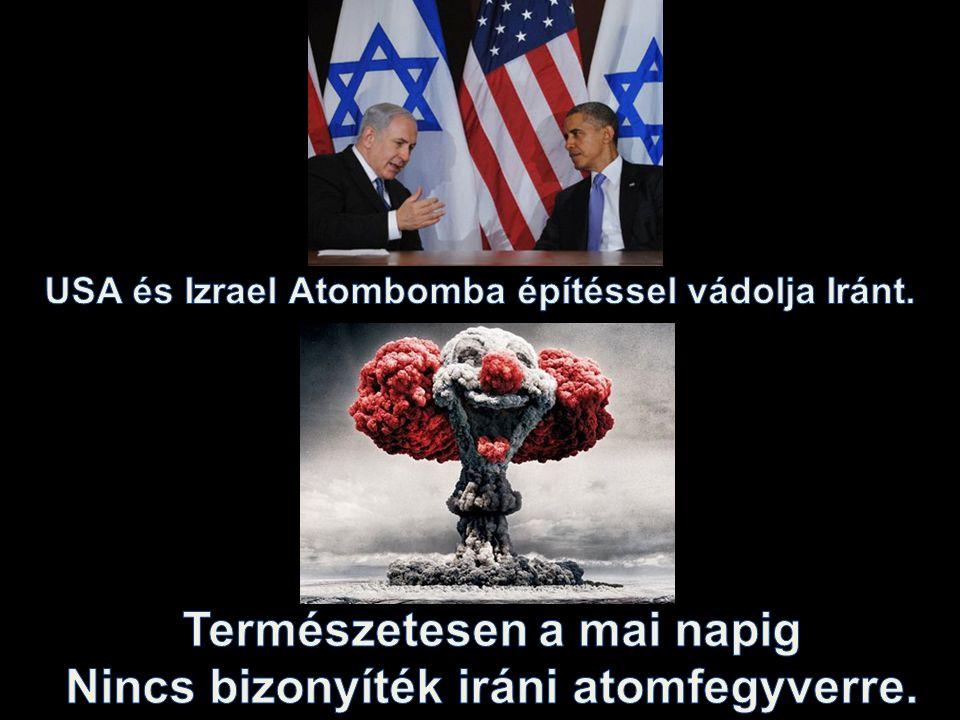 """Izrael egy rákos daganat, amelyet el kell törölni a térképről Mahmud Ahmadinezsád """"Kevesebb mint kilenc perc alatt el lehetne törölni Izraelt a föld színéről Alireza Forghani (iráni Forradalmi Gárda)"""
