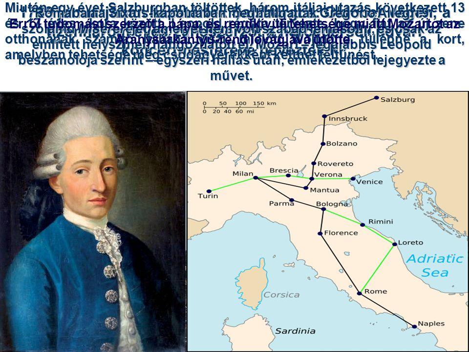1769 januárjában hazatértek Salzburgba. Október végén, a tizenhárom éves zeneszerzőt a hercegérsek udvari koncertmesterévé nevezték ki. Miután egy éve