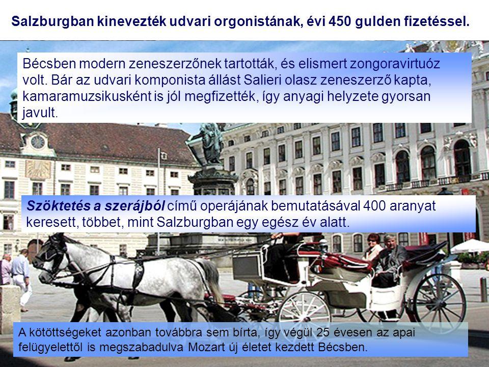 Salzburgban kinevezték udvari orgonistának, évi 450 gulden fizetéssel. A kötöttségeket azonban továbbra sem bírta, így végül 25 évesen az apai felügye